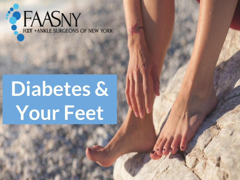How To Spot Diabetic Foot Complications Early | Foot and Ankle Surgeons of New York